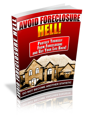 Product picture Avoid Foreclosure Hell - How To Stop It