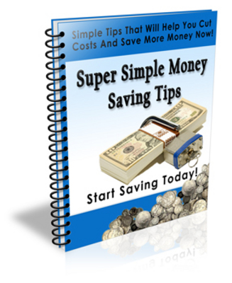 Product picture Money Tips - Simple Ways To Save Money